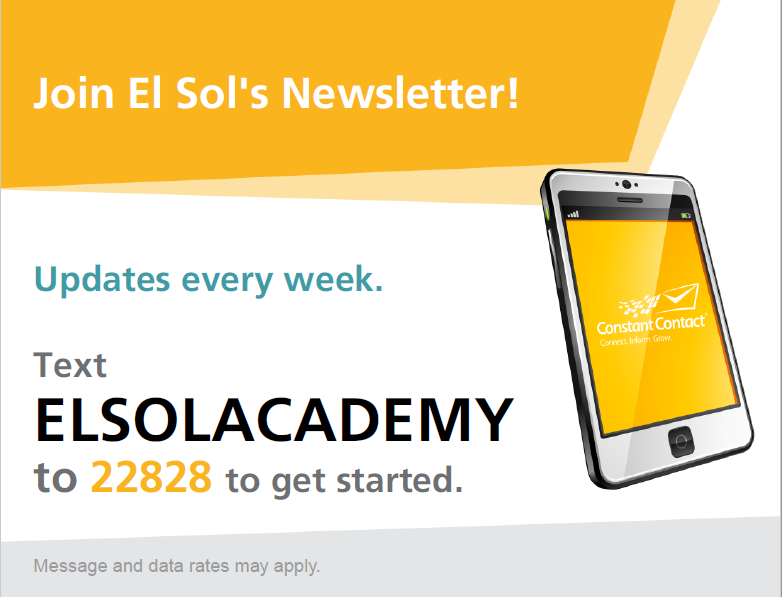 Image of El Sol Academy text to join Newletter